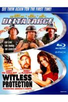 Delta Farce/Witless Protection