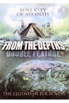 From the Depths Double Feature: Lost City of Atlantis & The Legend of Loch Ness
