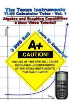 Texas Instruments TI - 89 Calculator Tutor, Vol. 1