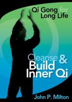 Qi Gong for Long Life - Cleanse and Build Innner Qi