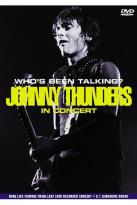 Johnny Thunders - Who's Been Talking