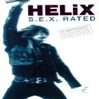 Helix - S.E.X. Rated