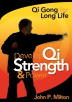 Qi Gong for Long Life - Develop Qi Strength and Power