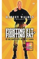 Harvey Walden Presents Fighting Fit Fighting Fat