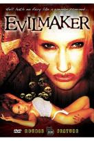 Evilmaker (Double Feature)