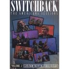 Switchback: The Americana Sessions, Vol. 2