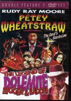 Petey Wheatstraw/The Legend of Dolemite