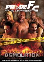 PRIDE Fighting Championships - Demolition