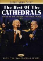 Best of The Cathedrals - Hosted By Bill Gaither and George Younce