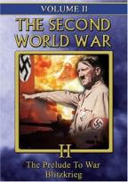 Second World War - Vol. 2: The Prelude to War/Blitzkrieg