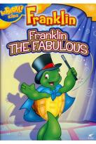Franklin the Fabulous