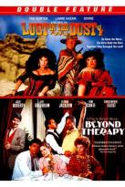 Lust in the Dust/Beyond Therapy