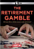 Frontline: The Retirement Gamble