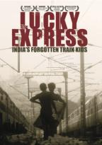 Lucky Express: India's Forgotten Train Kids