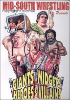 Giants, Midgets, Heroes, & Villians - Mid South Wrestling