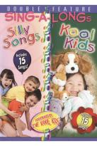 Kool Kids Sing-A-Long/Silly Songs Sing-A-Long