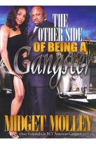 Midget Molley: The Other Side of Being a Gangster