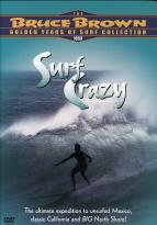Bruce Brown's Surf Crazy
