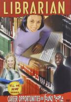 Tell Me How Series: Career Opportunities For Young People - Librarian