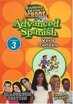 Standard Deviants - Advanced Spanish Module 3: Verb Tenses