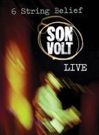 Son Volt - Live: 6-String Belief