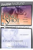 Long Shot/A Place Called Home