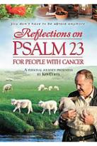 Reflections on Psalm 23 - For People with Cancer