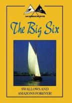 Swallows and Amazons Forever! - The Big Six
