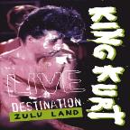 King Kurt - Destination Zuland Live
