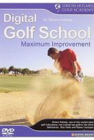 Simon Holmes: Digital Golf School 2: Max Improvement
