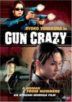 Gun Crazy - Vol. 1: A Woman From Nowhere