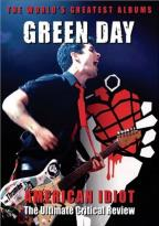 Green Day - American Idiot: The Ultimate Critical Review