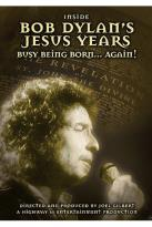 Bob Dylan - Inside Bob Dylan's Jesus Years: Born Again