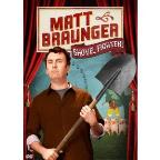 Matt Braunger: Shovel Fighter
