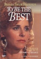 Barbara Taylor Bradford's To Be The Best
