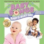 Baby Songs: Baby's Busy Day