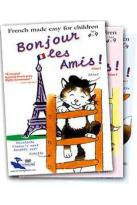 Bonjour Les Amis: French Made Easy for Children - Box Set