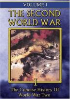 Second World War - Vol. 1: The Concise History of World War Two