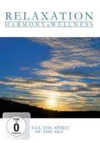 Relaxation - Harmony &amp; Wellness - Feel the Spirit of the Sky