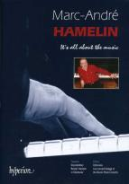 Marc-Andre Hamelin - It's All About the Music