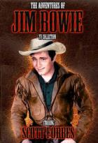 Adventures of Jim Bowie - TV Collection