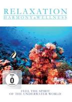 Relaxation - Harmony & Wellness - Feel the Spirit of the Underwater World