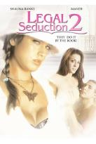 Legal Seduction 2