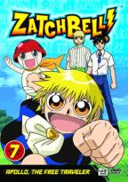 Zatch Bell! - Vol. 7: Apollo, The Free Traveler