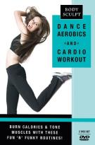 Body Sculpt: Dance Aerobics and Cardio Work