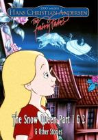 Hans Christian Andersen: The Fairy Tales - The Snow Queen Part 1 And 2 &amp; Other Stories