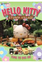 Hello Kitty Stump Village - Vol. 4: Time To Dig In!