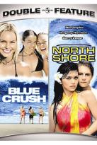 Blue Crush/North Shore