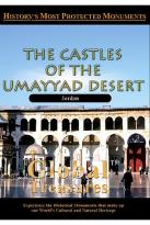 Global Treasures - The Castles Of The Umayyad Desert Jordan