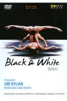 Jiri Kylian's Black &amp; White Ballets